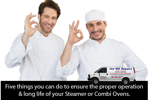 Five things you can do to ensure the proper operation and long life of your Steamer or Combi Ovens.